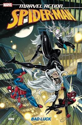 Marvel Action: Spider-Man: Bad Luck: Book Three by Delilah S. Dawson