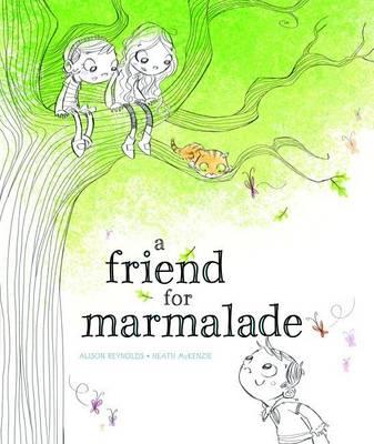 Friend for Marmalade book