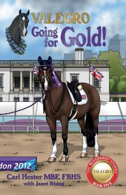 Valegro - Going For Gold! by Carl Hester