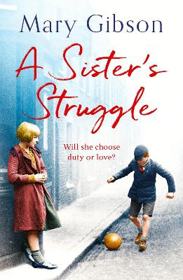 A Sister's Struggle by Mary Gibson