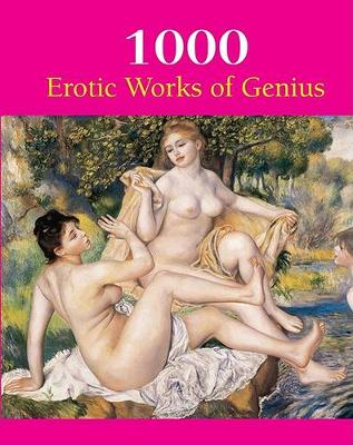 1000 Erotic Works of Genius by Hans-Jurgen Dopp