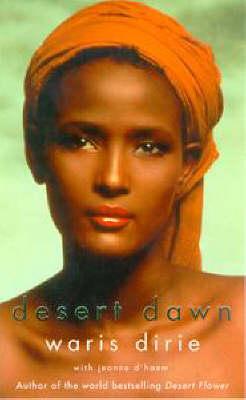 Desert Dawn by Waris Dirie