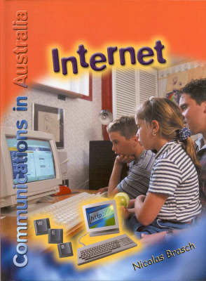 Internet (Communications in Australia) by Nicolas Brasch