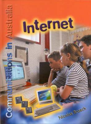 Internet (Communications in Australia) by Nicolas Brasch