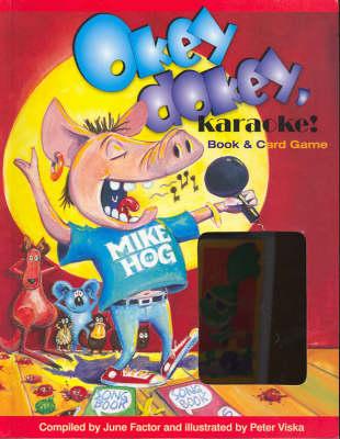 Okey Dokey Karaoke: Book and Card Game by June Factor