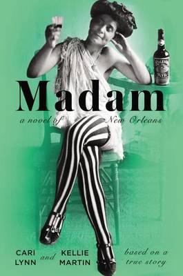 Madam by Cari Lynn