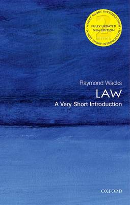 Law: A Very Short Introduction by Raymond Wacks