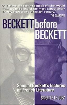 Beckett Before Beckett by Ros Schwartz