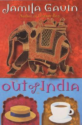 Out Of India by Jamila Gavin