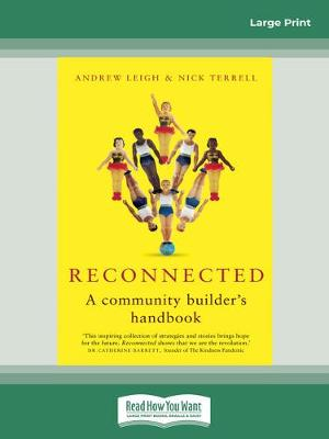Reconnected: A Community Builder's Handbook by Andrew Leigh