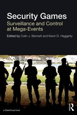 Security Games by Colin J. Bennett