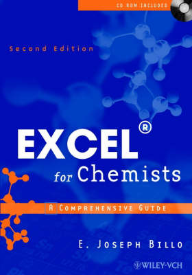 Excel for Chemists: A Comprehensive Guide by E. Joseph Billo