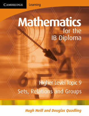 Mathematics for the IB Diploma Higher Level by Hugh Neill