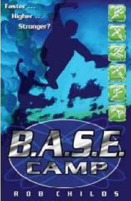 B.A.S.E. Camp by Rob Childs