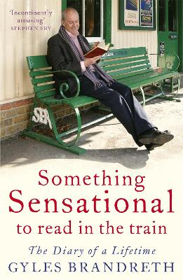Something Sensational to Read in the Train by Gyles Brandreth