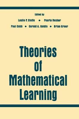 Theories of Mathematical Learning by Leslie P. Steffe