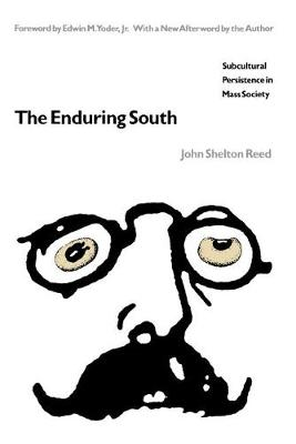 The Enduring South by John Shelton Reed