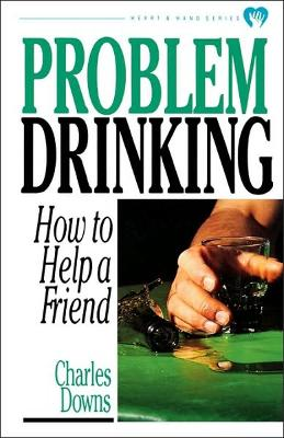 Problem Drinking by Charles Downs