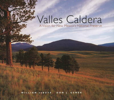 Valles Caldera by William DeBuys