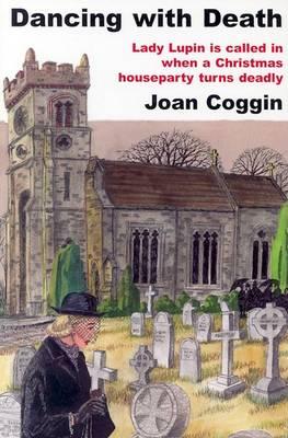 Dancing with Death by Joan Coggin