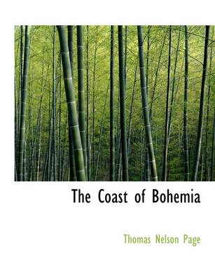 The Coast of Bohemia by Thomas Nelson Page