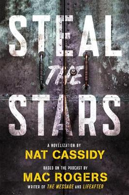 Steal the Stars by Nat Cassidy