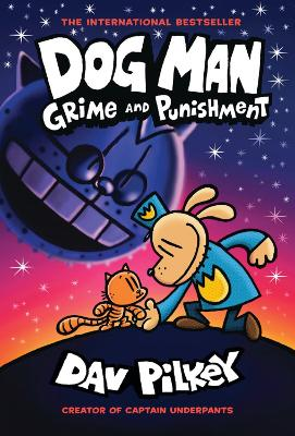 Dog Man 9: Grime and Punishment book