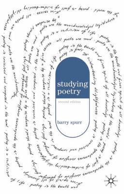 Studying Poetry by Barry Spurr