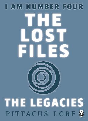 I Am Number Four: The Lost Files: The Legacies book