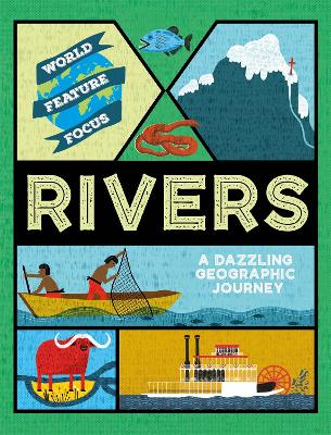 World Feature Focus: Rivers book