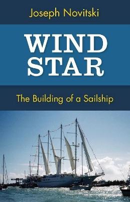 Wind Star by Joseph Novitski
