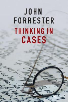 Thinking in Cases by John Forrester