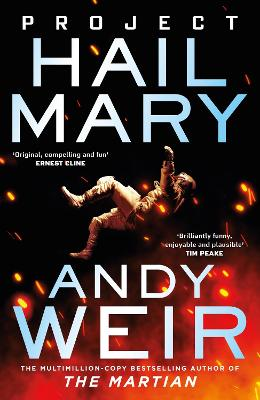 Project Hail Mary: From the bestselling author of The Martian book