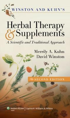 Winston & Kuhn's Herbal Therapy and Supplements by Merrily A. Kuhn