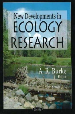 New Developments in Ecology Research by A. R. Burk