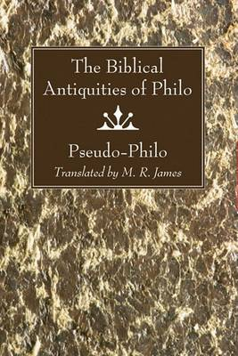 The Biblical Antiquities of Philo by Pseudo-Philo