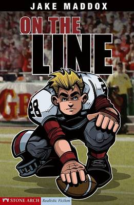 On the Line by ,Jake Maddox