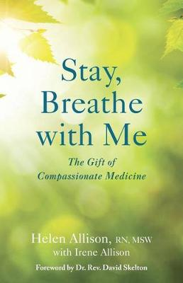 Stay, Breathe with Me by Helen Allison