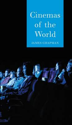 Cinemas of the World by James Chapman