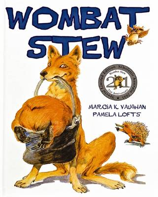 Wombat Stew: 21st Anniversary Special Limited Edition by Marcia,K Vaughan
