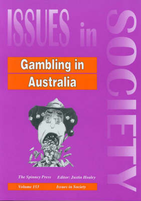 Gambling in Australia by Justin Healey