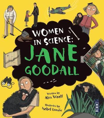 Women in Science: Jane Goodall by Alex Woolf