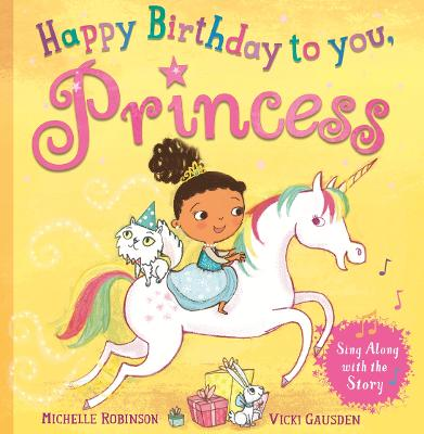 Happy Birthday, Princess by Michelle Robinson