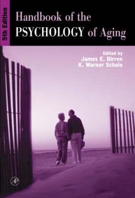 Handbook of the Psychology of Aging by James E. Birren