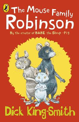 The Mouse Family Robinson by Dick King-Smith