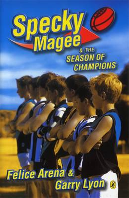 Specky Magee & The Season Of Champions by Garry Lyon