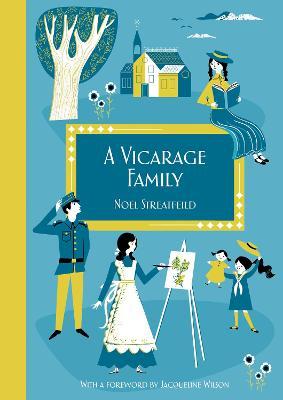 Vicarage Family by Noel Streatfeild