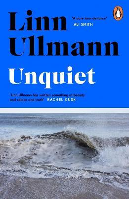 Unquiet by Linn Ullmann