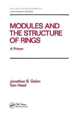 Modules and the Structure of Rings: A Primer book