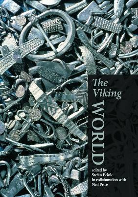 The Viking World by Stefan Brink